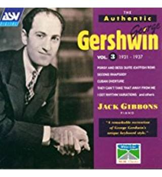 The Authentic George Gershwin, Vol3. Performer: Jack Gibbons, Composer: George Gershwin
