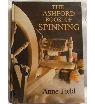 The Ashford Book of Spinning