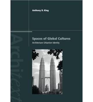 Spaces of Global Cultures - Architecture of Urbanism Identity