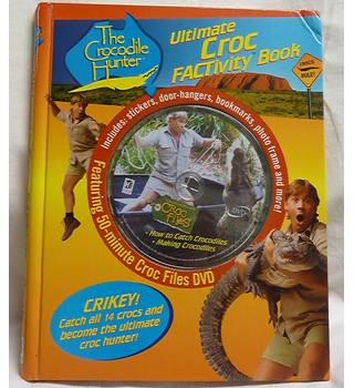 The Crocodile Hunter - Ultimate Croc activity Book (Includes 50 Minute DVD)