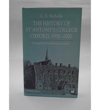 The History of St. Antony's College Oxford, 1950-2000
