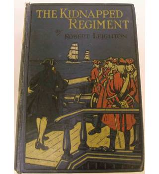 The Kidnapped Regiment