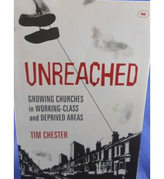 Unreached: Growing Churches in Working Class and Deprived Areas