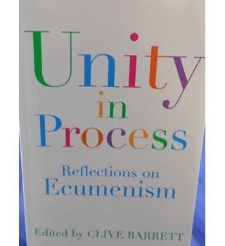 Unity in Process: Reflections on Ecumenism