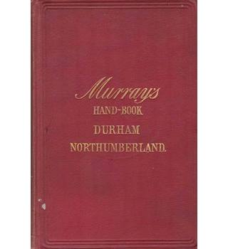 A Handbook for Travellers in Durham and Northumberland - Murray - 1890