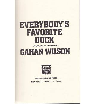 Everybody's Favourite Duck - Gahan Wilson - Signed Limited Edition