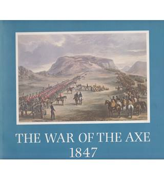The War of the Axe 1847