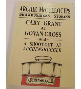 Archie McCulloch's Showbusiness Stories