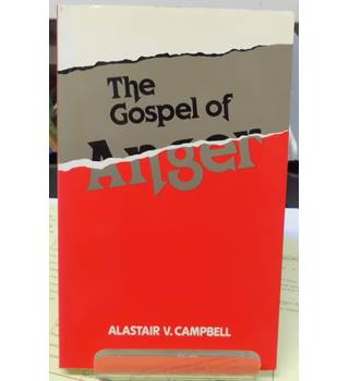 The Gospel of Anger