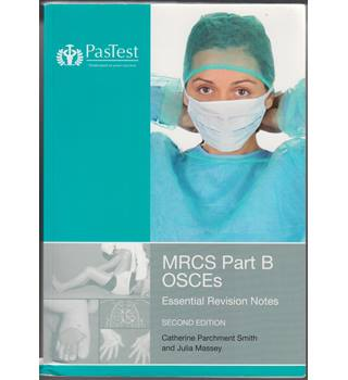 MRCS part B OSCEs essential revision notes