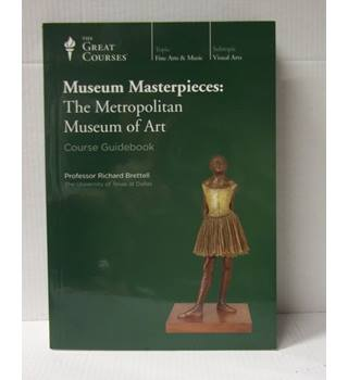 The Great Courses; Museum Masterpieces:The Metropolitan Museum of Art