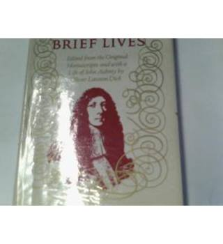 Aubrey's Brief Lives: Edited from the Original Manuscripts and with a Life of John Aubrey by Oliver Lawson Dick