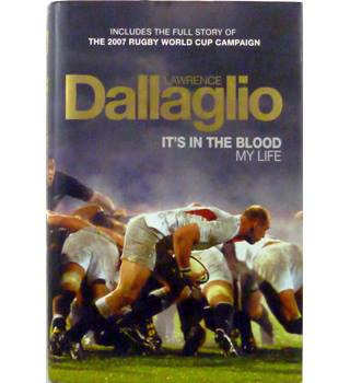 Lawrence Dallaglio: It's in the blood Signed Edition