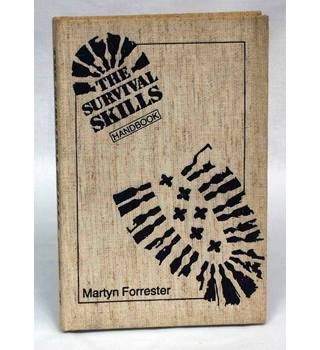 The Survival Skills Handbook - Martyn Forrester