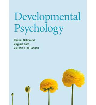 Developmental Psychology - Rachel Gillibrand, Virginia Lam and Victoria L. O'Donnell
