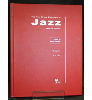 The New Grove Dictionary of Jazz (3 volumes)