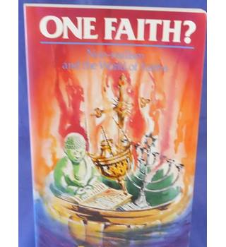 One Faith?: Non-realism and the World of Faiths