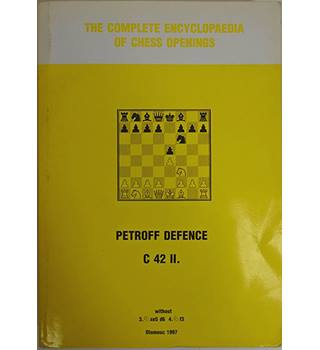 The Complete Encyclopaedia of Chess Openings: Petroff Defence