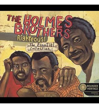 The Holmes Brothers: Righteous! The Essential Collection