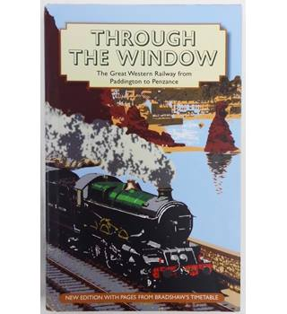 Through the Window: The Great Western Railway from Paddington to Penzance 1924