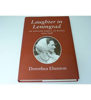 Laughter in Leningrad: An English family in Russia 1933-1938