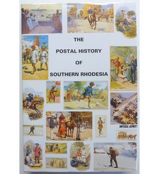 The Postal History of Southern Rhodesia
