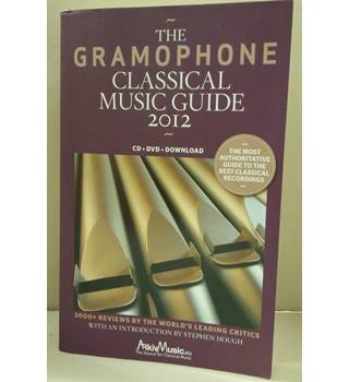 The Gramophone classical music guide 2012.