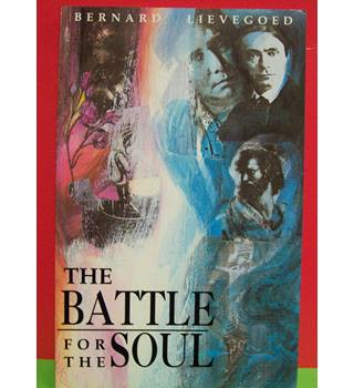 The battle for the soul.