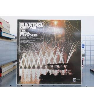 Handel ‎– Music For The Royal Fireworks / Concerto A Due Cori in F major Handel - GSGC 2013
