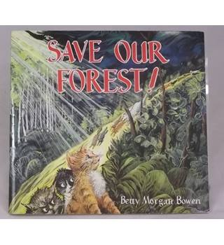 Save our forest!