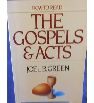How to Read The Gospels and Acts