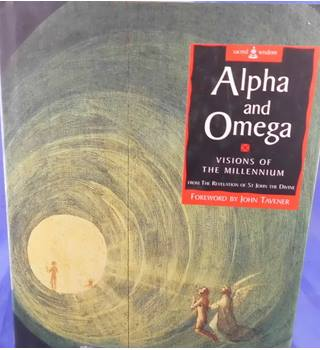 Alpha and Omega: Visions of the Millennium from the Revelation of St John the Divine