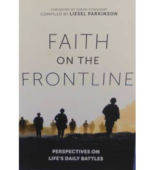 Faith on the Frontline: Perspectives on Life's Daily Battles
