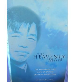 The Heavenly Man: The Remarkable True Story of Chinese Brother Yun
