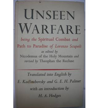Unseen Warfare, Being the Spiritual Combat and Path to Paradise of Lorenzo Scupoli