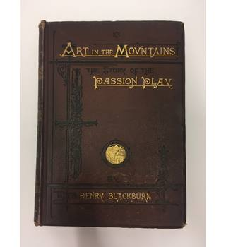 Art In The Mountains by Henry Blackburn, 1870 - First Edition