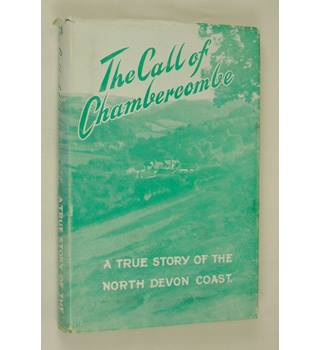 The Call of Chambercombe : A true story of the North Devon Coast