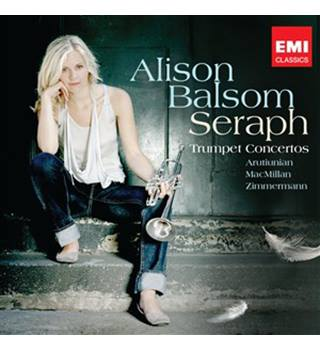 Alison Balsom: Seraph: Trumpet Concertos: Arutiunian, MacMillan, Zimmermann - Balsom, Alison (and various artists)
