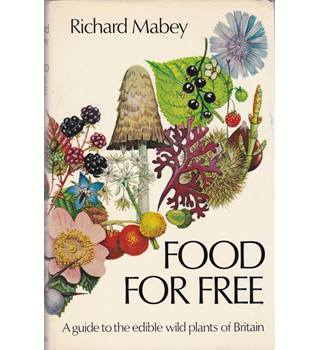 Food for Free - Richard Mabey - Signed 1st Edition