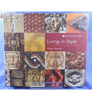 Living in Style: A Guide to Historic Decoration and Ornament