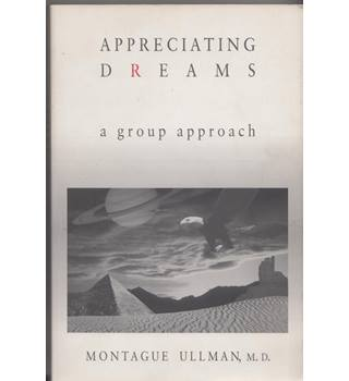 Appreciating dreams. A Group Approach.