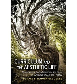Curriculum and the Aesthetic Life