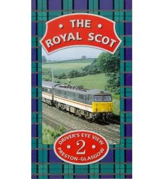 VHS The Royal Scot Driver's Eye View - Volume 2 Preston to Glasgow Non-classified
