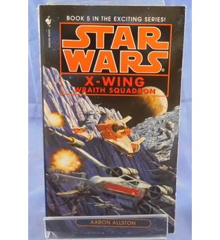 Star Wars: X-Wing - Wraith Squadron