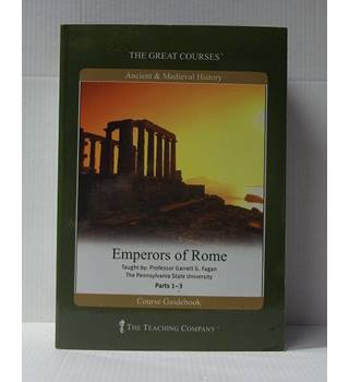 The Great Courses: Emperors of Rome