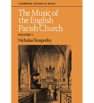 The Music of the English Parish Church. Vol. 1