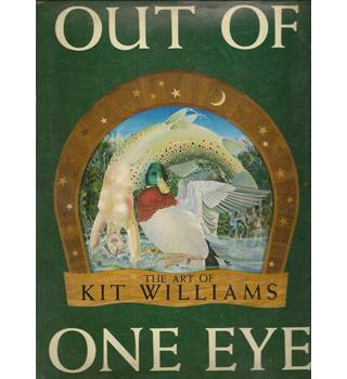Out of One Eye: The Art of Kit Williams