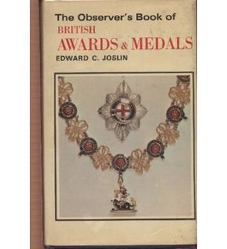 The Observer's book of British Awards and Medals