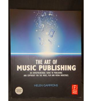 The Art of Music Publishing - An Entrepreneurial Guide  (First Edition, First Printing)