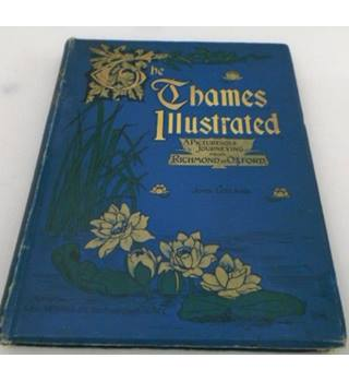 The Thames Illustrated
